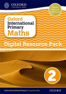 Oxford International Primary Maths: Digital Resource Pack 2 - Oxford International Primary Maths (CD-ROM)