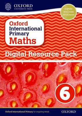 Oxford International Primary Maths: Digital Resource Pack 6 - Oxford International Primary Maths (CD-ROM)