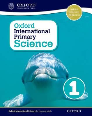 Oxford International Primary Science 1 (Paperback)