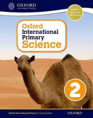 Oxford International Primary Science: Stage 2: Age 6-7: Student Workbook 2: Oxford International Primary Science 2 Stage 2, age 6-7 (Paperback)