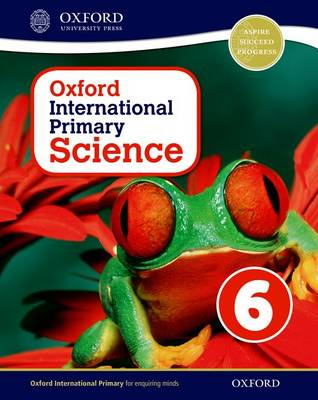 Oxford International Primary Science 6 (Paperback)
