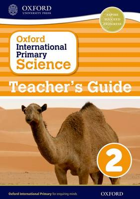 Oxford International Primary Science: Teacher's Guide 2 - Oxford International Primary Science (Paperback)