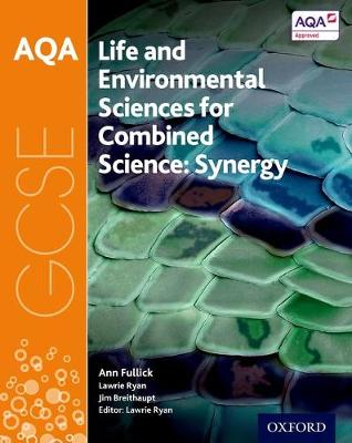 aqa gcse combined science synergy life and environmental sciences rh waterstones com Science Book Science Book