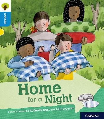Oxford Reading Tree Explore with Biff, Chip and Kipper: Oxford Level 3: Home for a Night - Oxford Reading Tree Explore with Biff, Chip and Kipper (Paperback)