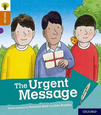 Oxford Reading Tree Explore with Biff, Chip and Kipper: Oxford Level 8: The Urgent Message - Oxford Reading Tree Explore with Biff, Chip and Kipper (Paperback)