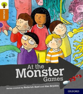 Oxford Reading Tree Explore with Biff, Chip and Kipper: Oxford Level 8: At the Monster Games - Oxford Reading Tree Explore with Biff, Chip and Kipper (Paperback)