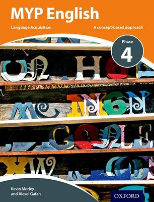 MYP English Language Acquisition Phase 4 Print and Online Student Book Pack (Paperback)