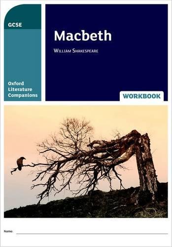Oxford Literature Companions: Macbeth Workbook - Oxford Literature Companions (Paperback)