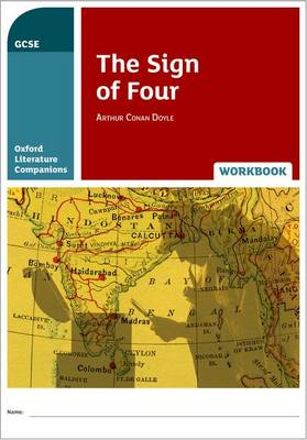 Oxford Literature Companions: The Sign of Four Workbook - Oxford Literature Companions (Paperback)