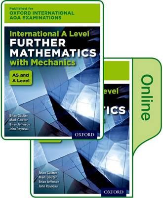 Oxford International AQA Examinations: International A Level Further Mathematics with Mechanics: Online Textbook