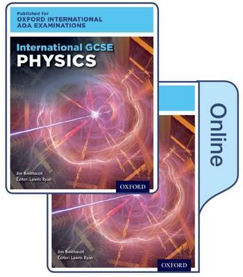 Oxford International AQA Examinations: International GCSE Physics - Oxford International AQA Examinations