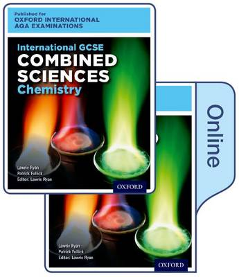 International GCSE Combined Sciences Chemistry for Oxford International AQA  Examinations: Online and Print Textbook Pack