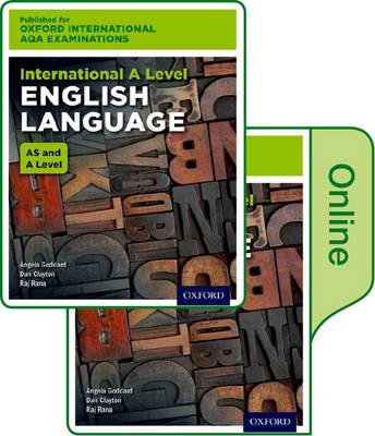 International A Level English Language for Oxford International AQA Examinations: Oxford International AQA Examinations: International A Level English Language: Print and Online Textbook Pack International A level