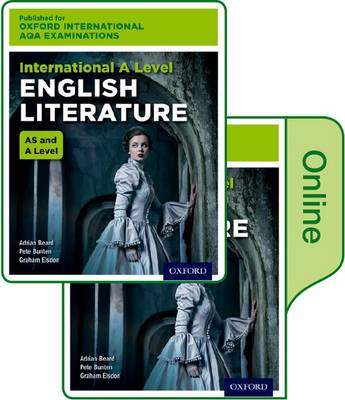 International A Level English Literature for Oxford International AQA Examinations: Oxford International AQA Examinations: International A Level English Literature: Print and Online Textbook Pack International A level