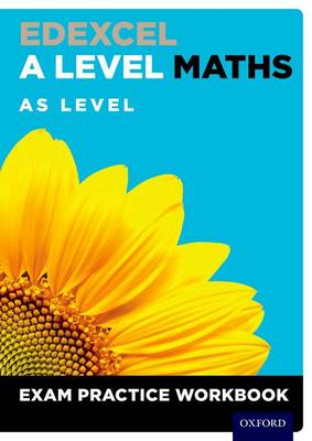 Edexcel A Level Maths: AS Level Exam Practice Workbook (Pack of 10) - Edexcel A Level Maths