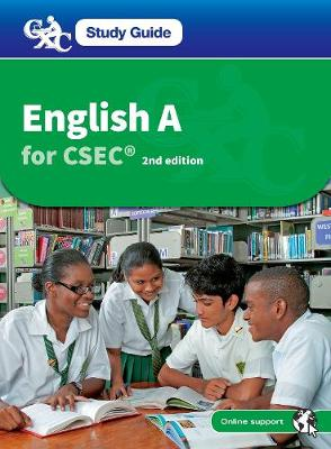 CXC Study Guide: English A for CSEC - CXC Study Guide