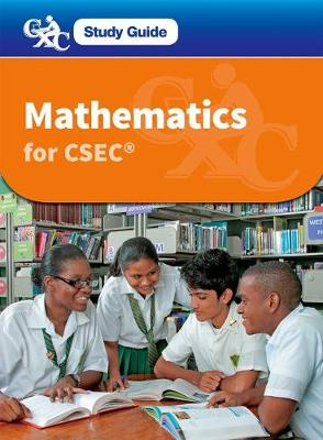 CXC Study Guide: Mathematics for CSEC - CXC Study Guide