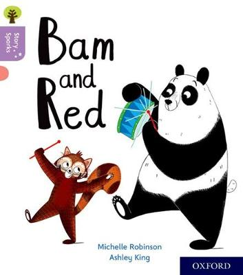 Oxford Reading Tree Story Sparks: Oxford Level 1+: Bam and Red - Oxford Reading Tree Story Sparks (Paperback)