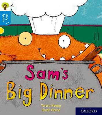 Oxford Reading Tree Story Sparks: Oxford Level 3: Sam's Big Dinner - Oxford Reading Tree Story Sparks (Paperback)