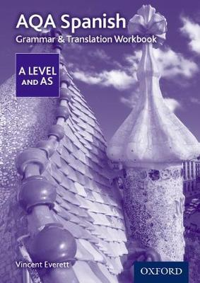 AQA A Level Spanish: Grammar & Translation Workbook - AQA A Level Spanish  (Paperback)