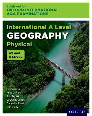 Oxford International AQA Examinations: International A Level Physical Geography (Paperback)