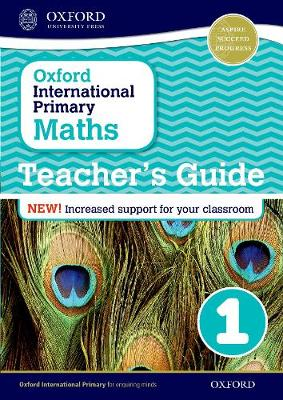 Oxford International Primary Maths: Stage 1: Teacher's Guide 1 - Oxford International Primary Maths