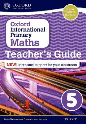 Oxford International Primary Maths: Stage 5: Teacher's Guide 5 - Oxford International Primary Maths