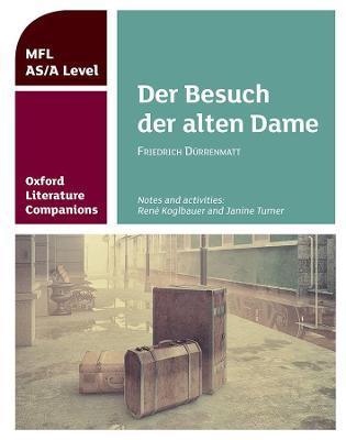 Oxford Literature Companions: Der Besuch der alten Dame - Oxford Literature Companions (Paperback)
