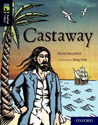 Oxford Reading Tree TreeTops inFact: Oxford Level 20: Castaway - Oxford Reading Tree TreeTops inFact (Paperback)
