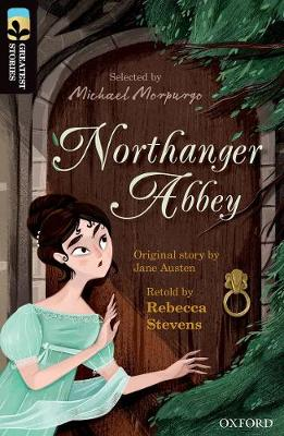Oxford Reading Tree TreeTops Greatest Stories: Oxford Level 20: Northanger Abbey - Oxford Reading Tree TreeTops Greatest Stories (Paperback)