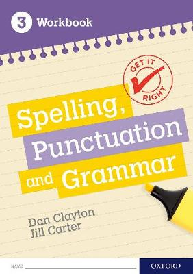 Get It Right: KS3; 11-14: Spelling, Punctuation and Grammar Workbook 3 - Get It Right (Paperback)