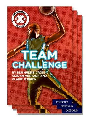 Project X Comprehension Express: Stage 2: Team Challenge Pack of 15 - Project X Comprehension Express