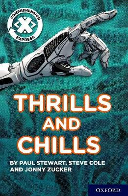 Project X Comprehension Express: Stage 3: Thrills and Chills Pack of 6 - Project X Comprehension Express