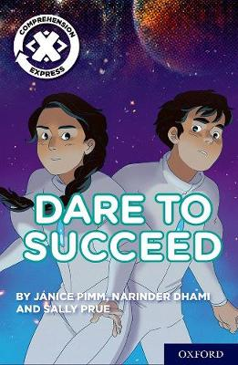 Project X Comprehension Express: Stage 3: Dare to Succeed Pack of 15 - Project X Comprehension Express