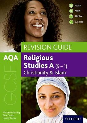 AQA GCSE Religious Studies A: Christianity and Islam Revision Guide - AQA GCSE Religious Studies A (Paperback)