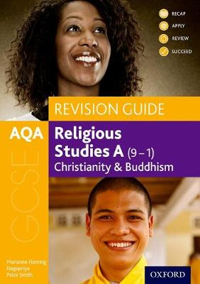 AQA GCSE Religious Studies A: Christianity and Buddhism Revision Guide - AQA GCSE Religious Studies A (Paperback)