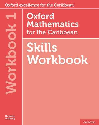 Oxford Mathematics for the Caribbean 6th edition: 11-14: Oxford Mathematics for the Caribbean 6th edition Skills Workbook 1 - Oxford Mathematics for the Caribbean 6th edition (Paperback)