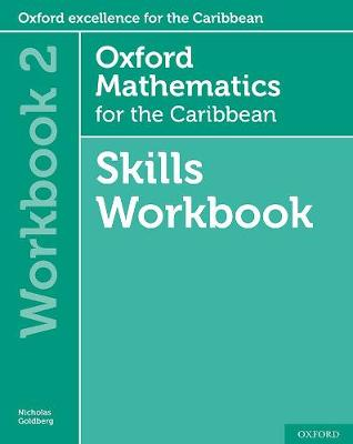 Oxford Mathematics for the Caribbean 6th edition: 11-14: Oxford Mathematics for the Caribbean 6th edition Skills Workbook 2 - Oxford Mathematics for the Caribbean 6th edition (Paperback)