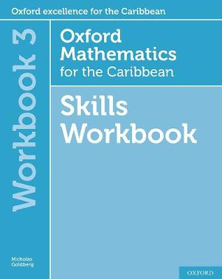 Oxford Mathematics for the Caribbean 6th edition: 11-14: Oxford Mathematics for the Caribbean 6th edition Skills Workbook 3 - Oxford Mathematics for the Caribbean 6th edition (Paperback)