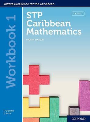 STP Caribbean Mathematics, Fourth Edition: Age 11-14: STP Caribbean Mathematics Workbook 1 - STP Caribbean Mathematics, Fourth Edition (Paperback)