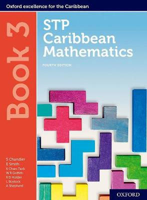 STP Caribbean Mathematics, Fourth Edition: Age 11-14: STP Caribbean Mathematics Student Book 3 - STP Caribbean Mathematics, Fourth Edition