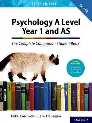 The Complete Companions for AQA A Level Psychology 5th Edition: 16-18: The Complete Companions: A Level Year 1 and AS Psychology Student Book 5th Edition - The Complete Companions for AQA A Level Psychology 5th Edition (Paperback)
