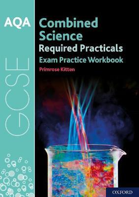 AQA GCSE Combined Science Required Practicals Exam Practice Workbook (Paperback)