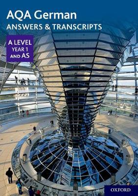 AQA A Level German: Key Stage 5: AQA A Level Year 1 and AS German Answers & Transcripts - AQA A Level German (Paperback)