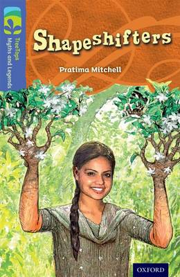 Oxford Reading Tree TreeTops Myths and Legends: Level 17: Shapeshifters - Oxford Reading Tree TreeTops Myths and Legends (Paperback)