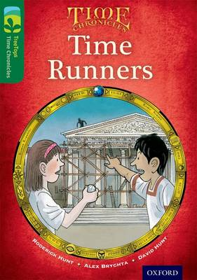 Oxford Reading Tree TreeTops Time Chronicles: Level 12: Time Runners - Oxford Reading Tree TreeTops Time Chronicles (Paperback)