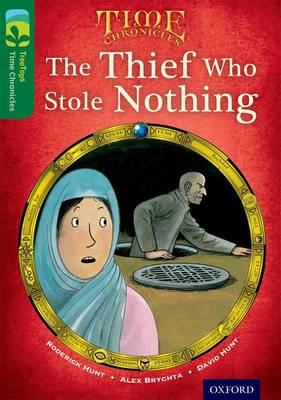 Oxford Reading Tree TreeTops Time Chronicles: Level 12: The Thief Who Stole Nothing - Oxford Reading Tree TreeTops Time Chronicles (Paperback)