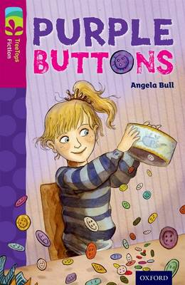 Oxford Reading Tree TreeTops Fiction: Level 10 More Pack A: Purple Buttons - Oxford Reading Tree TreeTops Fiction (Paperback)
