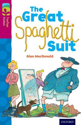 Oxford Reading Tree TreeTops Fiction: Level 10 More Pack A: The Great Spaghetti Suit - Oxford Reading Tree TreeTops Fiction (Paperback)