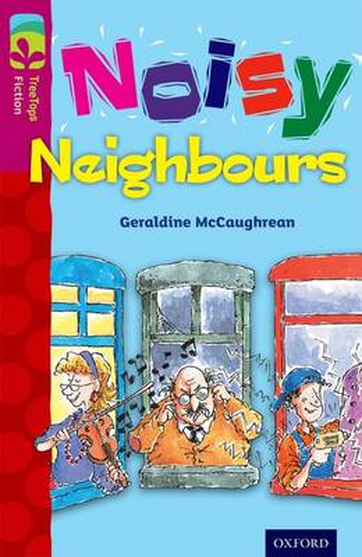 Oxford Reading Tree TreeTops Fiction: Level 10 More Pack A: Noisy Neighbours - Oxford Reading Tree TreeTops Fiction (Paperback)